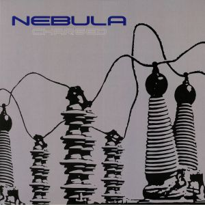 NEBULA - Charged (reissue)