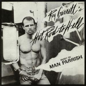 GARRETT, Roy/MAN PARRISH - Hot Rod To Hell