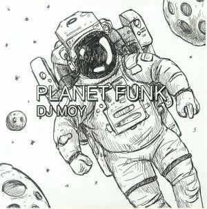 DJ MOY - Planet Funk