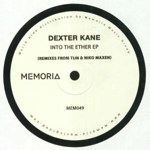 KANE, Dexter - Into The Ether EP