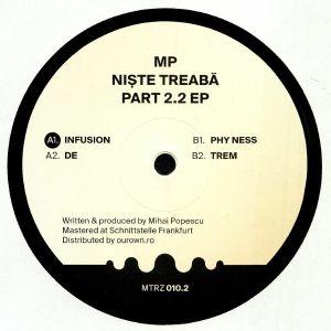 MP aka MIHAI POPESCU - Niste Treaba Part 2.2 EP