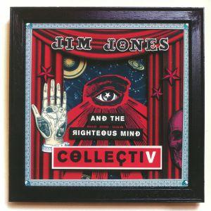 JONES, Jim/THE RIGHTEOUS MIND - CollectiV