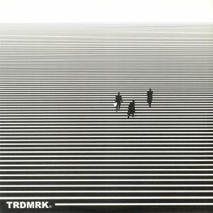 TRDMRK - TRDMRK EP