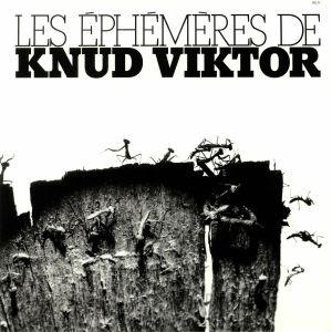 VIKTOR, Knud - Les Ephemeres