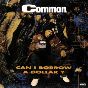 COMMON - Can I Borrow A Dollar? (reissue)