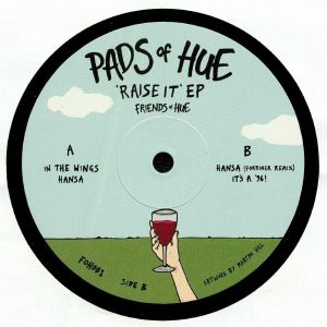 PADS OF HUE - Raise It EP