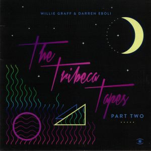 GRAFF, Willie/DARREN EBOLI - The Tribeca Tapes Part Two