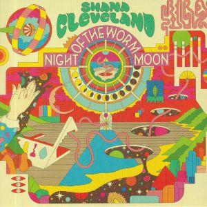 CLEVELAND, Shana - Night Of The Worm Moon