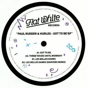 RUDDER, Paul/HURLEE - Got To Be EP
