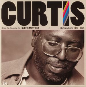 MAYFIELD, Curtis - Keep On Keeping On: Curtis Mayfield Studio Albums 1970-1974 (remastered)