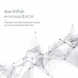 DUO IMPULS - M I'n'I M A L Bach