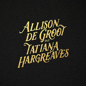 DE GROOT, Alisson/TATIANA HARGREAVES - Allison De Groot & Tatiana Hargreaves