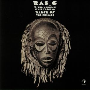 RAS G/THE AFRIKAN SPACE PROGRAM - Dance Of The Cosmos