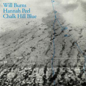 BURNS, Will/HANNAH PEEL - Chalk Hill Blue