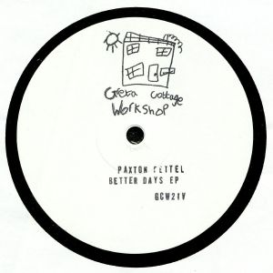 FETTEL, Paxton - Better Days EP