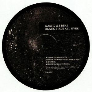 KASTIL/I REAL - Black Birds All Over