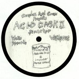 CEEPHAX ACID CREW - Acid Cask II: Sinistor Master