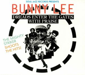 LEE, Bunny/VARIOUS - Bunny Lee: Dreads Enter The Gates With Praise