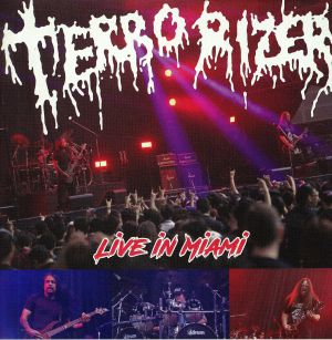 TERRORIZER - Live In Miami