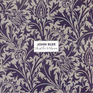 BLEK, John - Thistle & Thorn