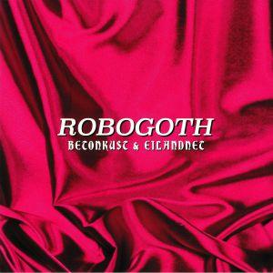BETONKUST/EILANDNET - Robogoth