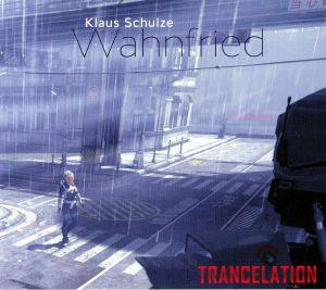 KLAUS SCHULZE'S WAHNFRIED - Trancelation