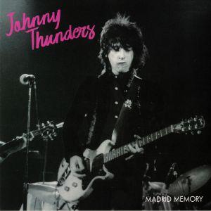 THUNDERS, Johnny - Madrid Memory