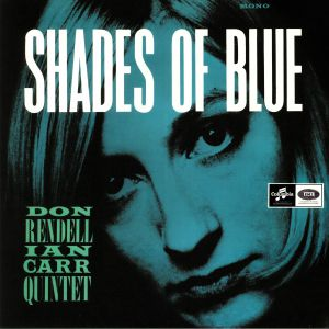 RENDELL, Don/IAN CARR QUINTET - Shades Of Blue (mono)
