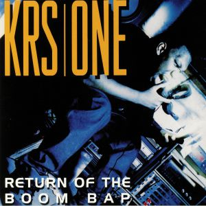 KRS ONE - Return Of The Boom Bap (reissue)