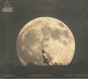 AUGUST GREENE aka COMMON/ROBER GLASPER/K RIGGINS - August Greene