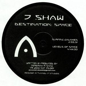 J SHAW - Destination: Space