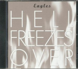 EAGLES - Hell Freezes Over: 25th Anniversary