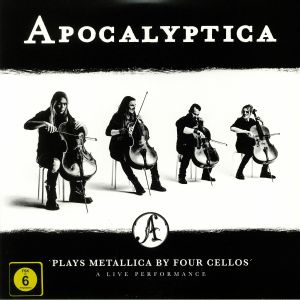 APOCALYPTICA - Plays Metallica By Four Cellos: A Live Performance