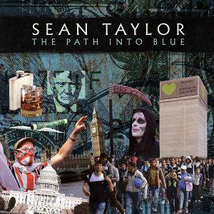 TAYLOR, Sean - The Path Into Blue