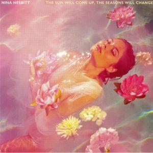 NESBITT, Nina - The Sun Will Come Up The Seasons Will Change