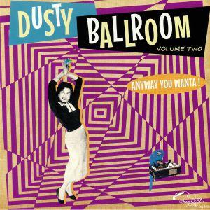 VARIOUS - Dusty Ballroom Vol 2
