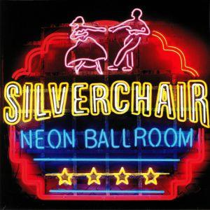 SILVERCHAIR - Neon Ballroom (reissue)