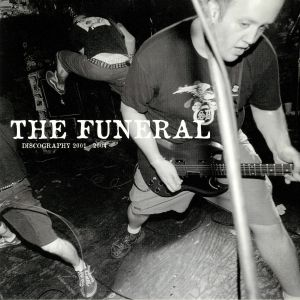 FUNERAL, The - Discography 2001-2004