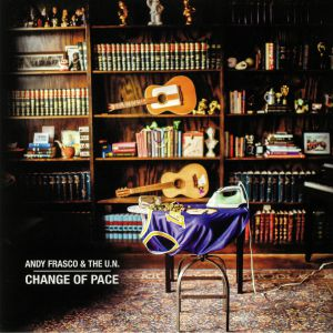 FRASCO, Andy/THE UN - Change Of Pace
