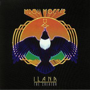 MOCTAR, Mdou - Ilana: The Creator
