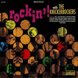 KNICKERBOCKERS, The - Rockin' With The Knickerbockers (mono)