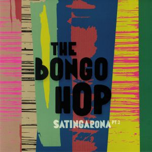 BONGO HOP, The - Satingarona Part 2
