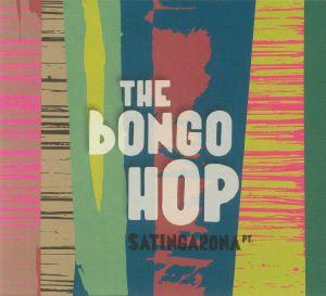 BONGO HOP, The - Satingarona Part 2