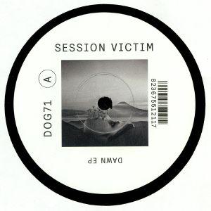 SESSION VICTIM - Dawn EP