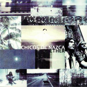 CHICOS DE NAZCA - Ether