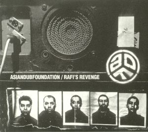 ASIAN DUB FOUNDATION - Rafis Revenge: 20th Anniversary Edition