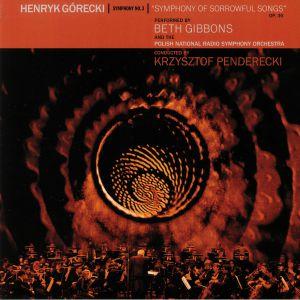 GIBBONS, Beth/THE POLISH NATIONAL RADIO SYMPHONY ORCHESTRA - Henryk Gorecki: Symphony No 3: Symphony Of Sorrowful Songs