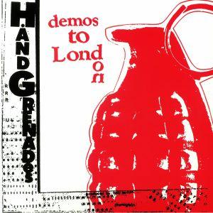 HAND GRENADES - Demos To London