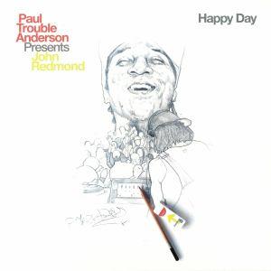 ANDERSON, Paul Trouble presents JOHN REDMOND - Happy Day