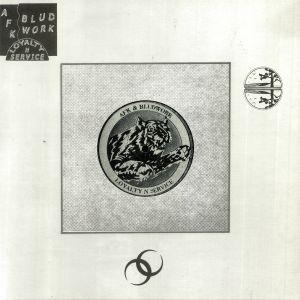 AFK/BLUDWORK - Loyalty N Service